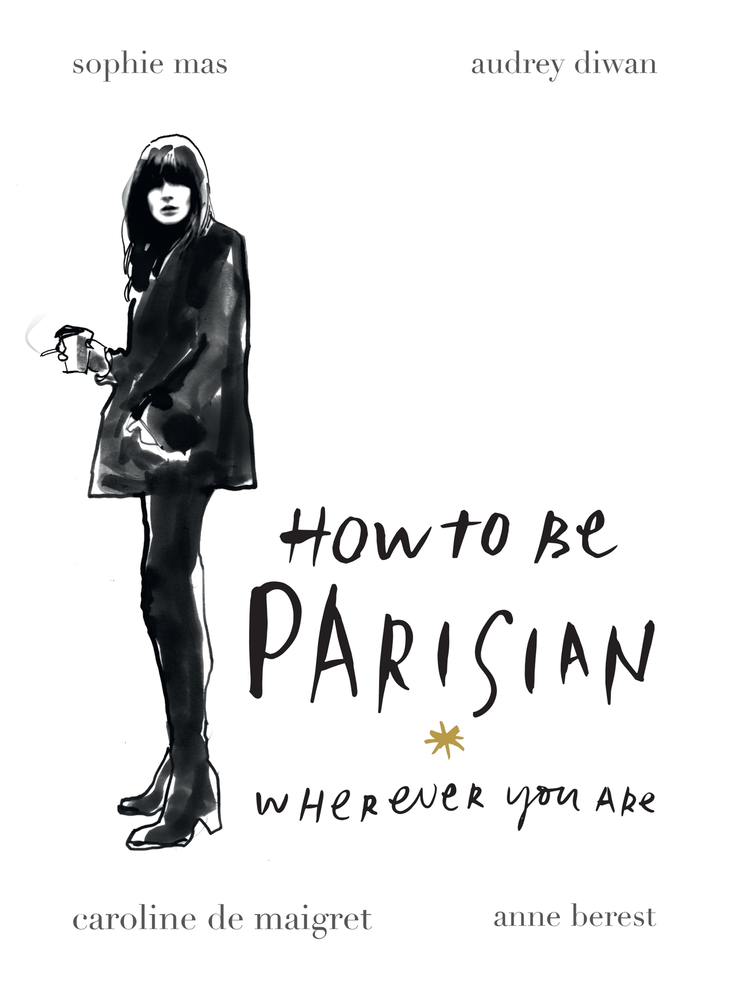 Book Review – 'How To Be Parisian Wherever You Are'