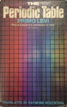 Primo Levi The Periodic Table